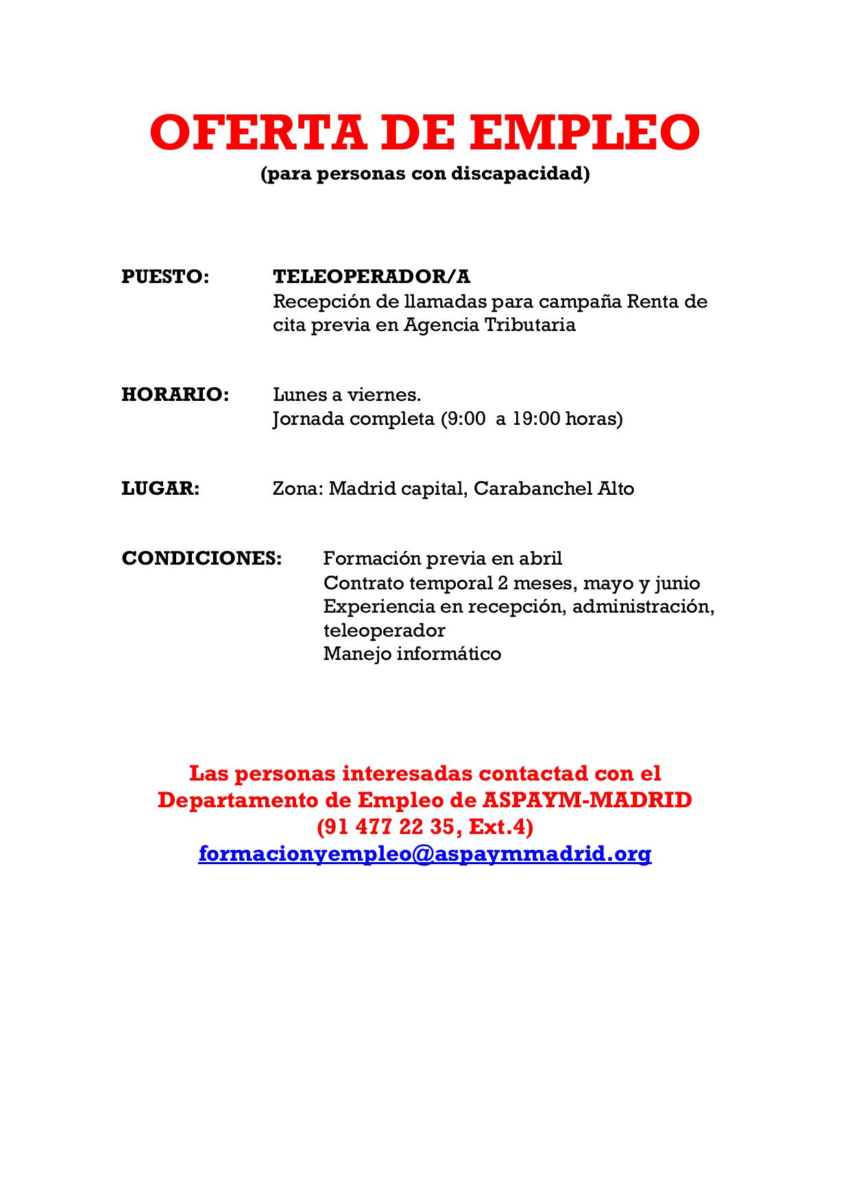 Oferta de empleo teleoperador aspaym madrid for Oficina de empleo ofertas