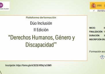 """Plataforma de formación Dúo Inclusión II Edición """"Derechos Humanos, Género y Discapacidad"""""""